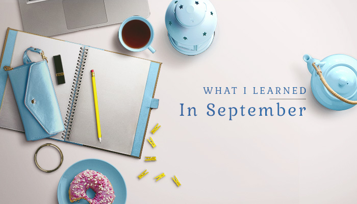 what-i-learned-september